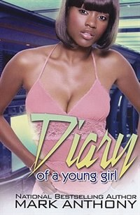 Diary Of A Young Girl by Mark Anthony