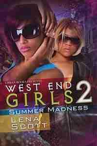 West End Girls 2 by Lena Scott