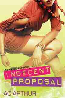 Indecent Proposal by Ac Arthor