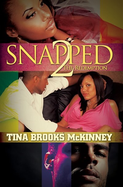 Snapped 2: The Redemption by Tina Brooks Mckinney