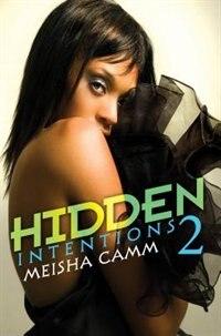 Hidden Intentions 2 by Meisha Camm
