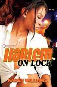 Harlem On Lock by Karen P. Williams