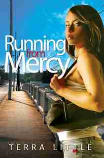 Running From Mercy by Terra Little