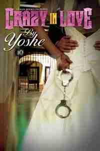 Crazy In Love by Yoshe Yoshe