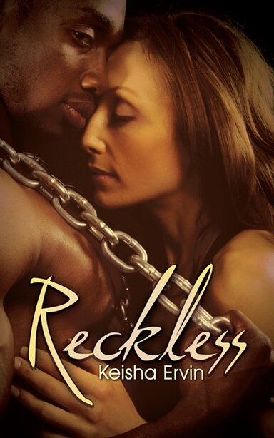 Reckless by Keisha Ervin