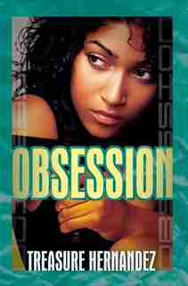 Obsession by Treasure Hernandez