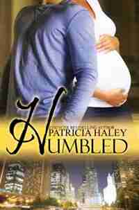 Humbled by Patricia Haley