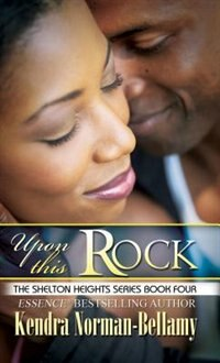 Upon This Rock by Kendra Norman-Bellamy