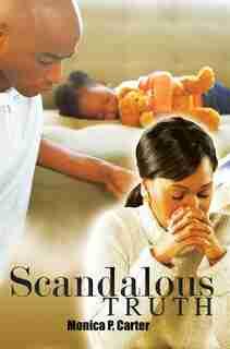 Scandalous Truth de Monica Carter