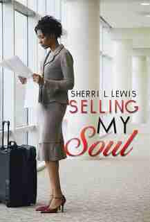 Selling My Soul by Sherri Lewis