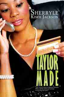 Taylor Made by Sherryle Kiser Jackson