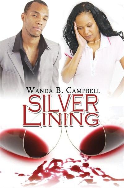 Silver Lining by Wanda B. Campbell