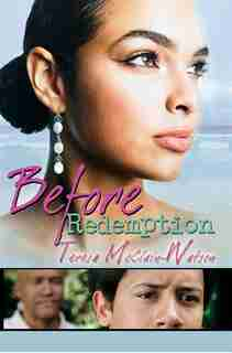 Before Redemption by Teresa Mcclain-Watson