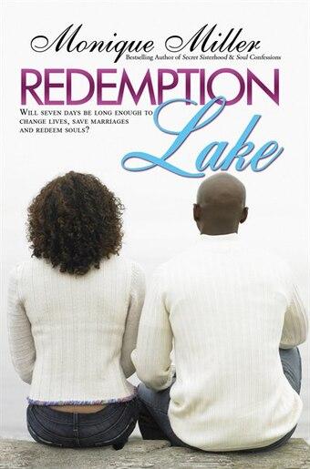 Redemption Lake by Monique Miller