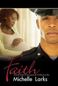 Faith by Michelle Larks