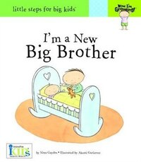 Now I'm Growing! I'm a New Big Brother
