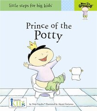 Now I'm Growing! Prince of the Potty
