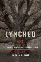 Lynched: The Power of Memory in a Culture of Terror