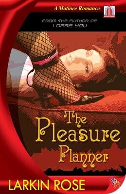 Book Pleasure Planner by Larkin Rose