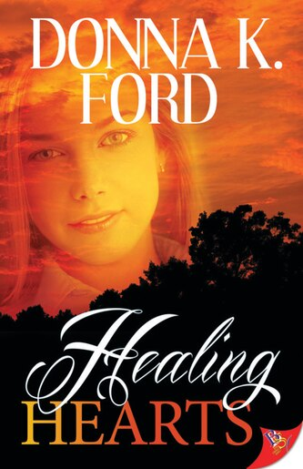 Healing Hearts by Donna K. Ford