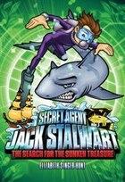 Secret Agent Jack Stalwart: Book 2: The Search For The Sunken Treasure: Australia