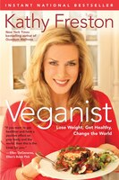 Veganist: Lose Weight, Get Healthy, Change the World