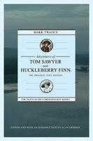 Mark Twain's Adventures Of Tom Sawyer And Huckleberry Finn: The Original Text Edition