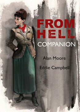 Book The From Hell Companion by Alan Moore