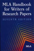 MLA Handbook for Writers of Research Papers: 7TH ed