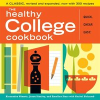The Healthy College Cookbook: Quick - Cheap - Easy