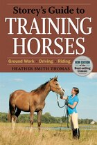 Storey's Guide To Training Horses, 2nd Edition