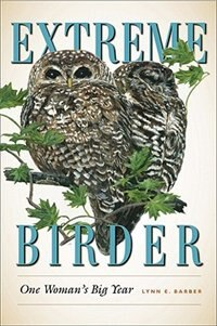 Extreme Birder: One Woman's Big Year
