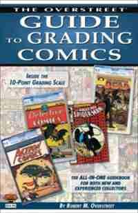 Overstreet Guide To Grading Comics 2015 by Robert M. Overstreet
