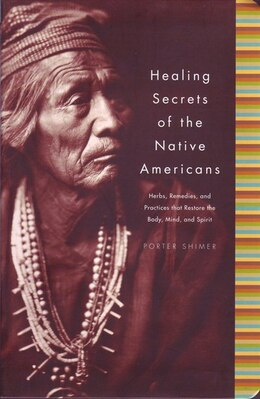 Book Healing Secrets Of Native Americans by Shimer Porter