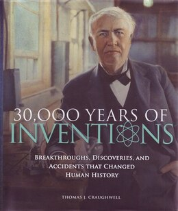 Book 30,000 Years Of Invention by Tom Craughwell