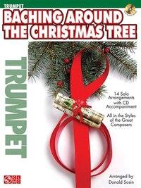 Baching Around the Christmas Tree: Trumpet