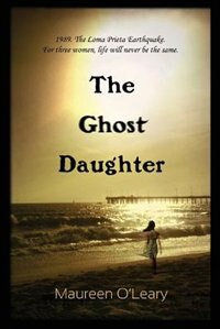The Ghost Daughter by Maureen O'Leary