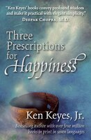 Three Prescriptions for Happiness