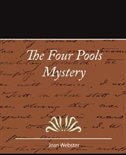 The Four Pools Mystery - Jean Webster by Webster Jean Webster