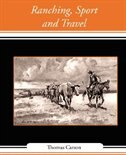 Ranching, Sport and Travel by Carson Thomas Carson