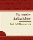 The Invention of a New Religion by Basil Hall Chamberlain