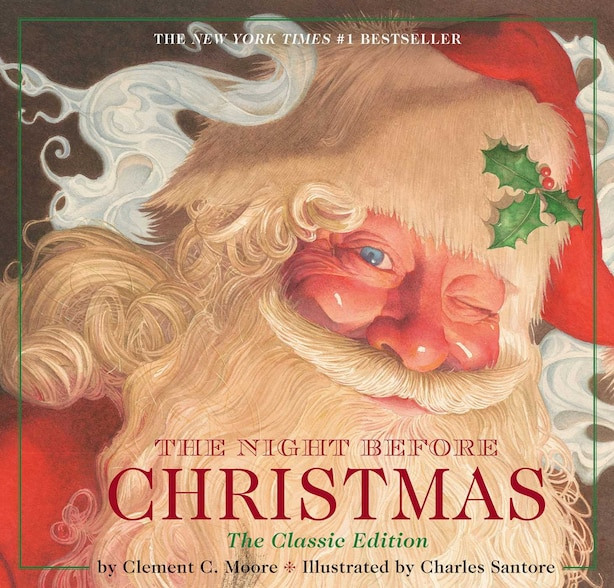 The Night Before Christmas hardcover: The Classic Edition, The New York Times bestseller by Clement Moore
