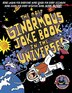 The Most Ginormous Joke Book in the Universe!: More Laughs for Everyone! More Jokes for Every…