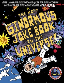 Book The Most Ginormous Joke Book in the Universe!: More Laughs for Everyone! More Jokes for Every… by Michael The Laugh Factory