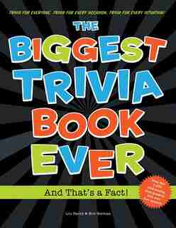 Biggest Trivia Book Ever: And That's a Fact! by Eric Berman