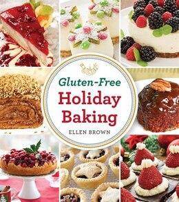 Book Gluten-Free Holiday Baking by Ellen Brown