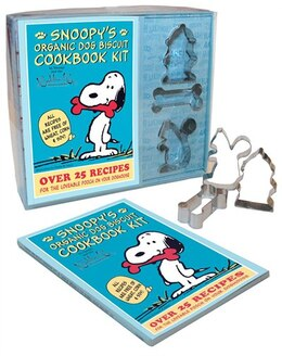 Book Snoopy's Organic Dog Biscuit Kit: Over 25 Recipes for the Loveable Pooch on Your Doghouse by Charles M. Schulz