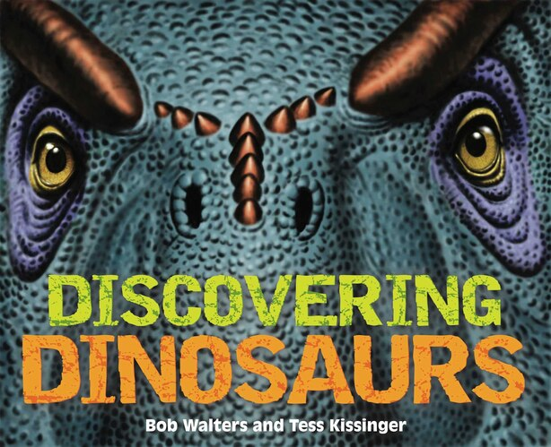 Discovering Dinosaurs by Bob Walters