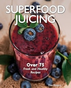 Superfood Juicing