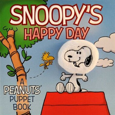 Snoopy's Happy Day: A Peanuts Puppet Book by Andra Abramson